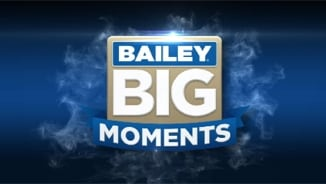 Bailey Big Moments: Round 7